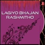 Lagiyo Bhajan Rashmitho Songs