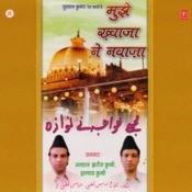 Mujhe Khwaja Ne Nawaja Songs