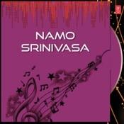 Namo Srinivasa Songs