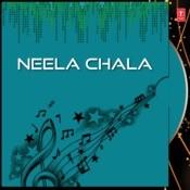 Neela Chala Songs