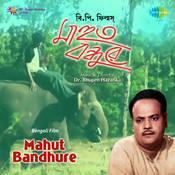 Mahut Bandhure Songs
