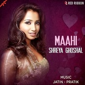 Maahi Songs