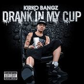 Drank In My Cup Songs