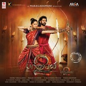 Baahubali 2 - The Conclusion (Tamil) Songs