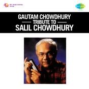 Gautam Chowdhury Tribute To S Chowdhury Songs