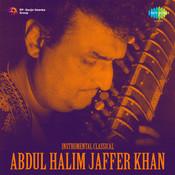 Ustad Abdul Halim Jaffar Khan (sitar)  Songs