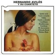 Hernando Avilés Y Su Cuarteto Songs