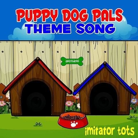 Puppy Dog Pals Theme Song Songs Download Puppy Dog Pals Theme Song