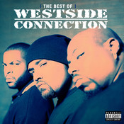 The Best Of Westside Connection (Parental Advisory) Songs