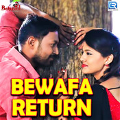 Bewafa Return Song