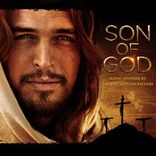 SON OF GOD: Music Inspired By The Epic Motion Picture Songs