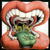 Monty Python Sings (Again) (Deluxe) Songs
