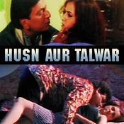 Husn Aur Talwar Songs