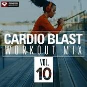Cardio Blast Vol  10 (Non-Stop Workout Mix 140-150 Bpm