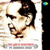 Great Maestros - Pandit Bhimsen Joshi Songs