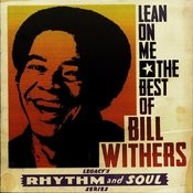 Lean on Me: The Best of Bill Withers Songs