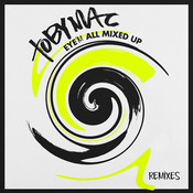 Eye'M All Mixed Up (Remixes) Songs