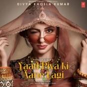 Yaad Piya Ki Aane Lagi Neha Kakkar Full Mp3 Song