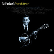 Tal Farlow's Finest Hour Songs