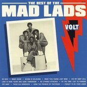 The Best Of The Mad Lads (Remastered) Songs