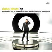 Daho Show EP Songs