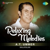 Relaxing Melodies - A. T. Ummer Songs