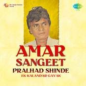 Amar Sangeet Prahlad Shinde Ek Kaland Songs