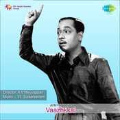 Vaazhkkai Songs