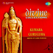 Divine Collections - Kumara Guruguha Kritis Songs