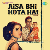 Aisa Bhi Hota Hai Songs