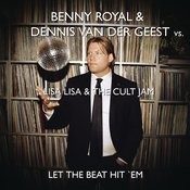 Let The Beat Hit 'Em (Benny Royale & Dennis van der Geest Remix) Songs