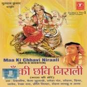 Maa Ki Chhavi Niraali Songs