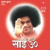 Sai Om (Shri Satya Sai Ke Bhajan) Songs