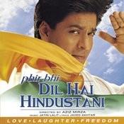 Phir Bhi Dil Hai Hindustani Songs