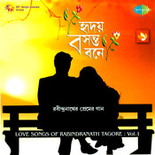 Hriday Basantabone Love Songs Of Tagor 1 Songs