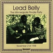 Lead Belly Private Party, Minneapolis Minnesota '48 Songs