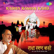 Radha Raman Kaho Song