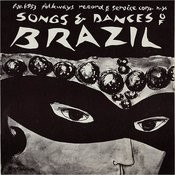Songs And Dances Of Brazil Songs
