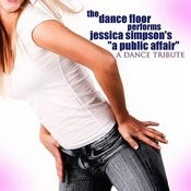 A Public Affair: A Tribute To Jessica Simpson (Remix) Songs