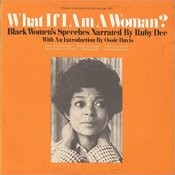 What If I Am A Woman?, Vol.2: Black Women's Speeches Songs