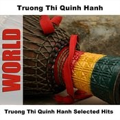 Truong Thi Quinh Hanh Selected Hits Songs