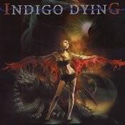 Indigo Dying Songs