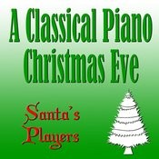 A Classical Piano Christmas Eve Songs