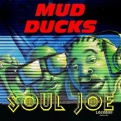 Mud Ducks Songs