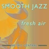 Smooth Jazz Fresh Air Songs
