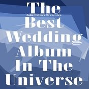 The Best Wedding Album In the Universe Songs