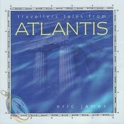 Travellers Tales from Atlantis Songs
