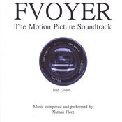 Fvoyer - The Motion Picture Soundtrack Songs