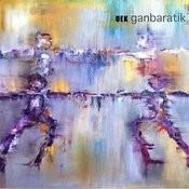 Ganbaratik Songs