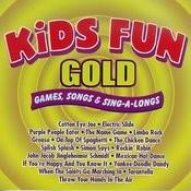 Kids Fun Gold - Games Songs & Sing-A-Longs Songs